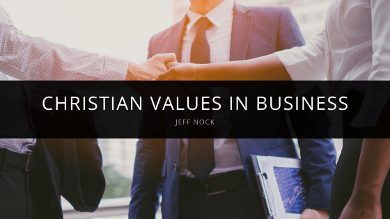 Jeff Nock - Christian Values in Business-min