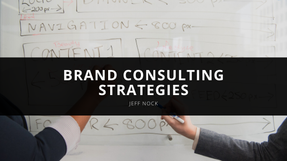 Jeff Nock Delves into Brand Consulting Strategies
